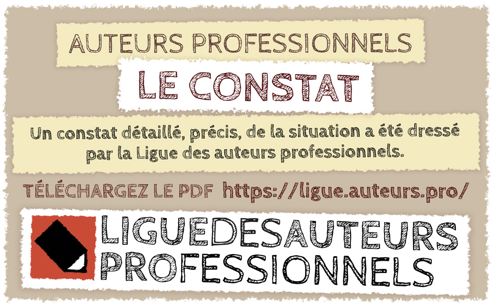 Publication du constat de la Ligue des auteurs professionnels